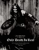 Only Death Is Real, Tom Gabriel Fischer and Martin Eric Ain, 0979616395