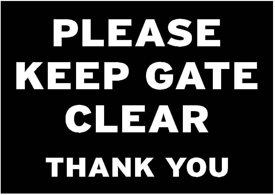 PLEASE KEEP GATE CLEAR - sign - Multiple size and material options available (Option 1 297x210x3mm PVC) Shire Oak Signs and Graphics of Staffordshire