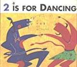 Two Is for Dancing, Woodleigh Marx Hubbard, 0877018952