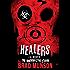 Healers: A Morningstar Strain Novel (Z.A. Recht's Morningstar Strain Book 4)