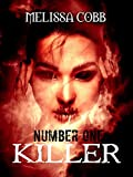 Number One Killer (Vicious Ink Publications Presents)