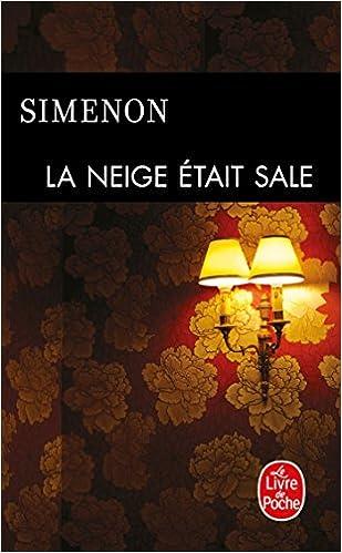 La Neige Etait Sale Le Livre De Poche French Edition
