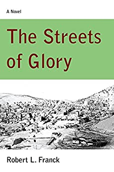 The Streets of Glory by [Franck, Robert]