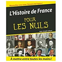 L'Histoire de France pour les Nuls (History of France for Dummies) (French Edition)