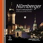 Nürnberger Sagen und Legenden | Marco Kirchner
