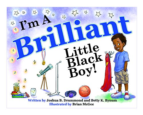 Books : I'm A Brilliant Little Black Boy! (The BBoy Collection / The I'm A Boy Collection)