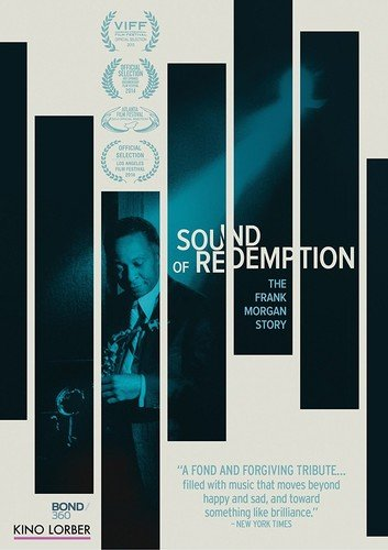 (Sound of Redemption: Frank Morgan Story)