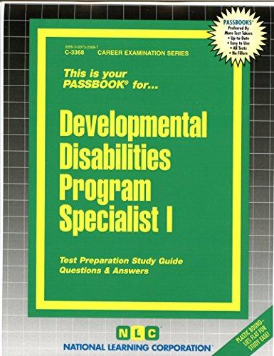 Developmental Disabilities Program Specialist(Passbooks) (Career Examination Passbooks)