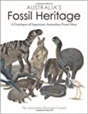 Australia's Fossil Heritage, The Australian Heritage Council, 0643101772