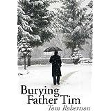 Burying Father Tim