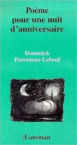 Poeme Pour Une Nuit Danniversaire 9782872821815 Amazon