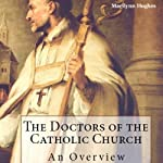 The Doctors of the Catholic Church | Marilynn Hughes