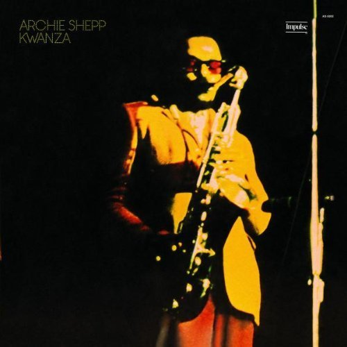 Kwanza by Archie Shepp (2006-10-31)