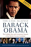 The Case Against Barack Obama, David Freddoso, 1596985666