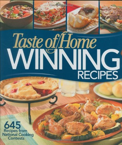 Taste of home winning recipes 645 recipes from national cooking taste of home winning recipes 645 recipes from national cooking contests taste of home amazon books forumfinder Images
