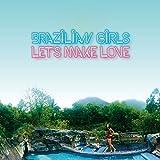 51rgGFvkFGL. SL160  - Brazilian Girls - Let's Make Love (Album Review)