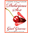 Delicious Sex: A Book for Women and the Men Who Want to Love Them Better