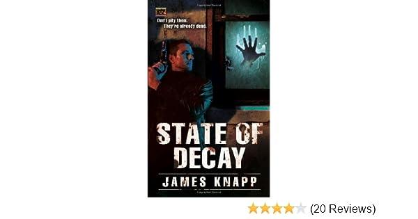 Amazon com: State of Decay (Revivors) (9780451463104): James