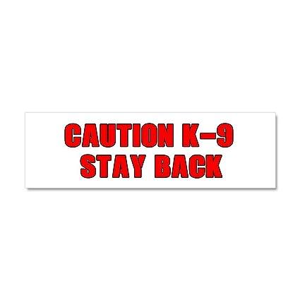 Cafepress caution k 9 stay back car magnet 10 x 3 car magnet