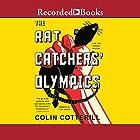 The Rat Catchers' Olympics Hörbuch von Colin Cotterill Gesprochen von: Clive Chafers