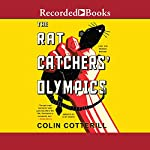 The Rat Catchers' Olympics | Colin Cotterill