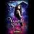 Vampire Soul: A Heartblaze Novel (Emma's Saga Book 1)