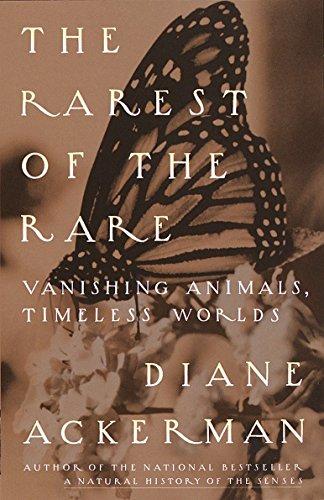 The Rarest of the Rare: Vanishing Animals, Timeless Worlds ()