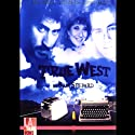 True West Performance by Sam Shepard Narrated by Dean Cameron, Francis Guinan,  full cast