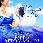 Lavender Blue | Parris Afton Bonds