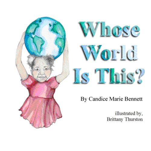 Whose World Is This?