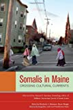 Somalis in Maine, , 1556439261
