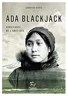 Ada Blackjack : survivante de l'Arctique, Niven, Jennifer