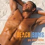 Beach Bums: Gay Erotic Fiction | Neil Plakcy