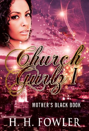 Search : Mother's Black Book (Church Gurlz 1)