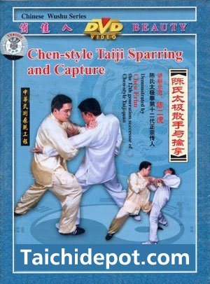 Tai Chi for Fighting: Chen Style Tai Chi (Taiji) Sparring (Sansoo) and Capture - DVD