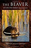 The Beaver: Its Life and Impact, Second Edition