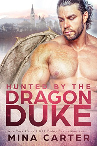 Hunted by the Dragon Duke (Dragon's Council Book 2)