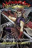 Alexander the Conqueror, Christopher Anderson, 1470124963