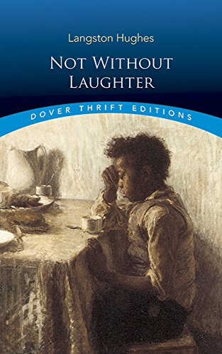 Not Without Laughter (Dover Thrift Editions) (Being In Love With A Married Man Poems)