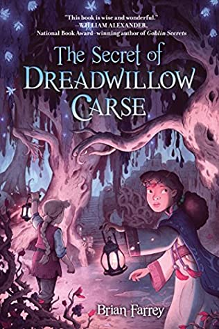 book cover of The Secret of Dreadwillow Carse