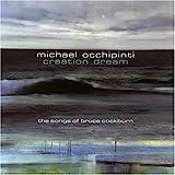 Michael Occhipinti: Creation Dream - The Songs of Bruce Cockburn
