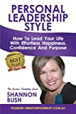 Personal Leadership Style, Shannon Bush, 0987589245