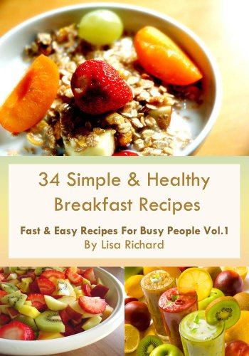 34 Simple Healthy Breakfast Recipes Fast Easy For Busy People Book 1