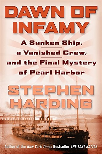 Image of Dawn of Infamy: A Sunken Ship, a Vanished Crew, and the Final Mystery of Pearl Harbor