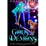 Gods and Demons (Dark Streets) (Volume 1)