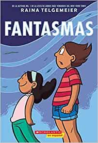 Fantasmas (Spanish Edition): Raina Telgemeier: 9781338133684: Amazon