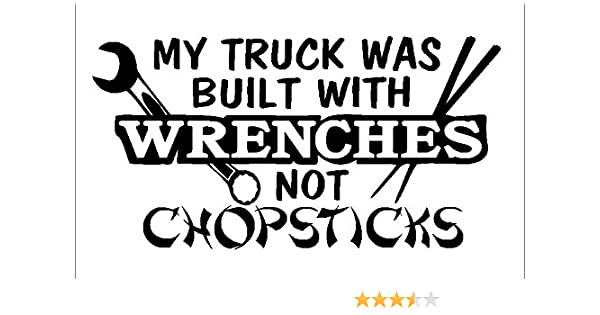Built With Wrenches Not Chopsticks Car Bumper Window Hard Hat Decal Sticker