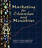 img - for Marketing for Churches and Ministries book / textbook / text book