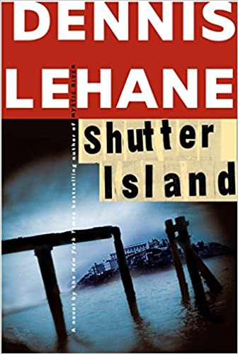 Shutter Island: A Novel: Dennis Lehane: 9780688163174: Amazon.com ...