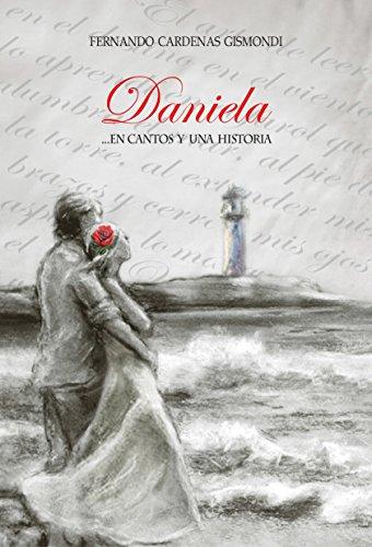 Daniela: en cantos y una historia (Spanish Edition) - Kindle ...